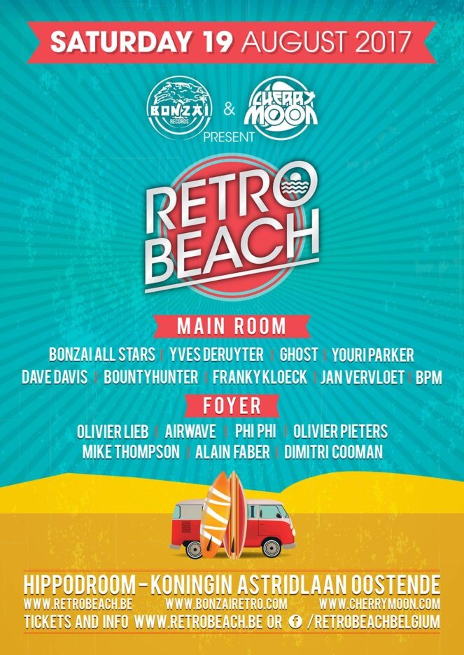 Bonzai and Cherry Moon presents Retro Beach at Hippodroom, Koningin Astridlaan Oostende, Belgium on 19th of August 2017