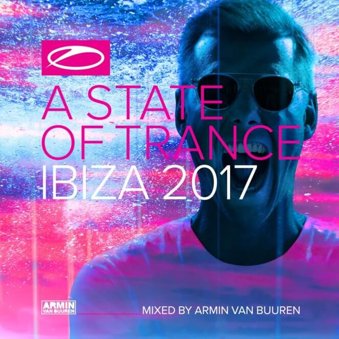 Armin van Buuren presents A State Of Trance Ibiza 2017 on Armada Music