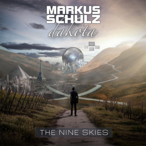 Markus Schulz pres Dakota presents The Nine Skies