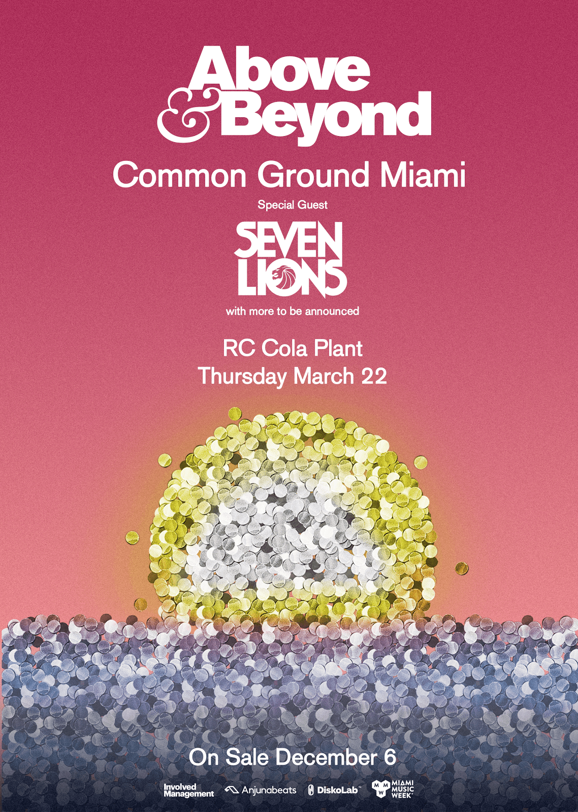 Above & Beyond presents Common Ground @ RC Cola Plant, Miami, US on 22nd of March 2018