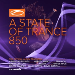 Various Artists presents A State Of Trance 850 mixed by Armin van Buuren on Armada Music